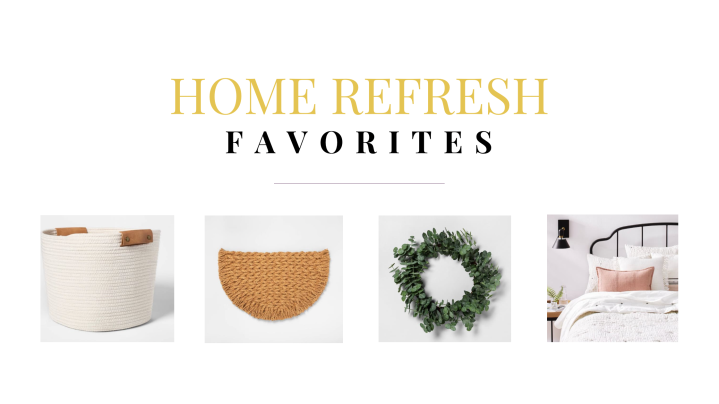 Home Refresh Favorites!